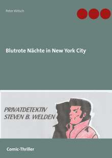 Peter Witsch: Blutrote Nächte in New York City, Buch