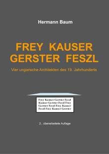 Hermann Baum: Frey Kauser Gerster Feszl, Buch