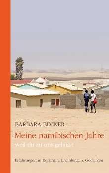 Barbara Becker: Meine namibischen Jahre, Buch