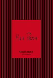 Max Prosa: Gedichte 2010 - 2020, Buch