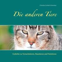 Christina Gerlach-Schweitzer: Die anderen Tiere, Buch