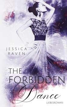 Jessica Raven: The Forbidden Dance, Buch
