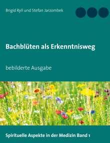Brigid Ryll: Bachblüten als Erkenntnisweg, Buch