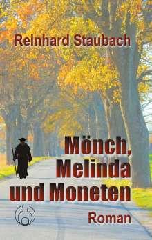 Reinhard Staubach: Mönch, Melinda und Moneten, Buch
