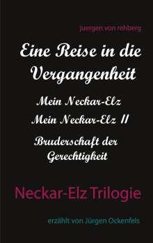 Juergen von Rehberg: Neckar-Elz Trilogie, Buch