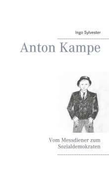 Ingo Sylvester: Anton Kampe, Buch
