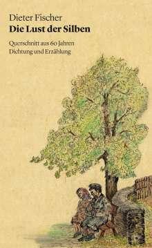 Dieter Fischer: Die Lust der Silben, Buch
