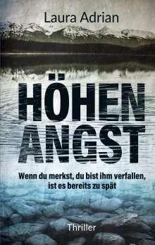 Laura Adrian: HöhenANGST, Buch