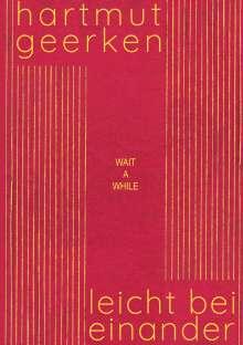 Hartmut Geerken: Leicht beieinander, Buch