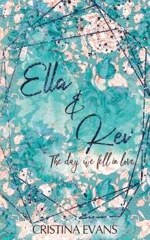 Cristina Evans: Ella & Kev (Band 1), Buch