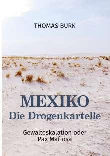 Thomas Burk: Mexiko - Die Drogenkartelle, Buch