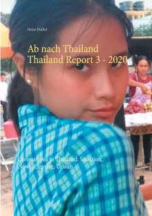 Heinz Duthel: Ab nach Thailand Thailand Report 3.  - 2020, Buch