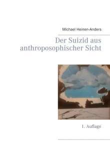 Michael Heinen-Anders: Der Suizid aus anthroposophischer Sicht, Buch