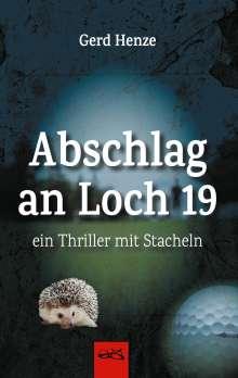 Gerd Henze: Abschlag an Loch 19, Buch