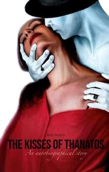 Ana Adam: The Kisses of Thanatos, Buch