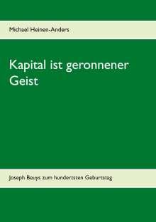 Michael Heinen-Anders: Kapital ist geronnener Geist, Buch
