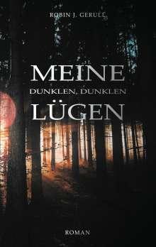 Robin J. Gerull: Meine dunklen, dunklen Lügen, Buch