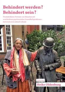 Heike Oldenburg: Behindert werden? Behindert sein?, Buch