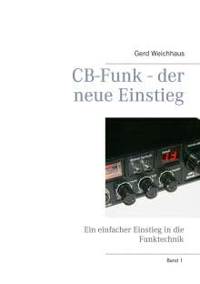 Gerd Weichhaus: CB-Funk - der neue Einstieg, Buch