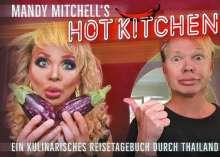 Mandy Mitchell: Mandy Mitchell's hot Kitchen, Buch