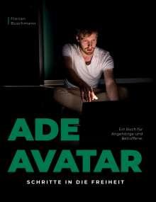 Florian Buschmann: Ade Avatar, Buch