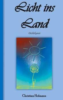 Christian Hofmann: Licht ins Land, Buch