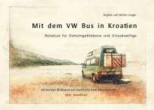 Stefan Langer: Mit dem VW Bus in Kroatien, Buch