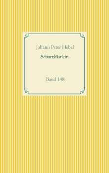 Johann Peter Hebel: Schatzkästlein des rheinischen Hausfreundes, Buch