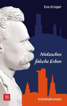 Eva Krüger: Nietzsches falsche Erben, Buch