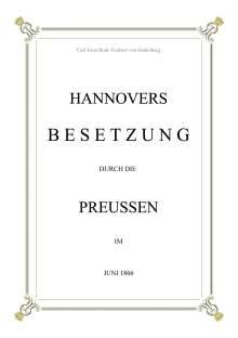 Carl Iwan Bodo Freiherr von Hodenberg: Hannovers Besetzung durch die Preussen im Juni 1866, Buch