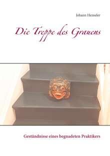 Johann Henseler: Die Treppe des Grauens, Buch
