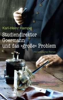 """Karl-Heinz Hampel: Studiendirektor Goermann und das """"große"""" Problem, Buch"""