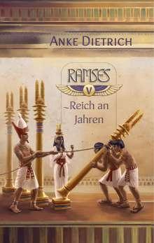 Anke Dietrich: Ramses - Reich an Jahren -, Buch