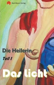 Paul Riedel: Die Heilerin, Buch
