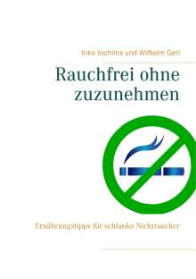 Inke Jochims: Rauchfrei ohne zuzunehmen, Buch