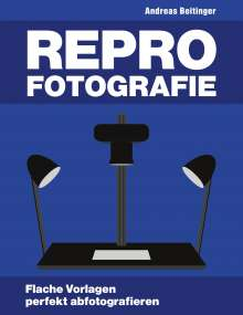Andreas Beitinger: Repro-Fotografie, Buch