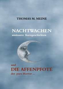 Thomas M. Meine: Nachtwachen - Die Affenpfote, Buch