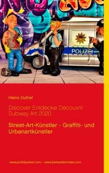 Heinz Duthel: Discover Entdecke Découvrir Subway Art 2020, Buch