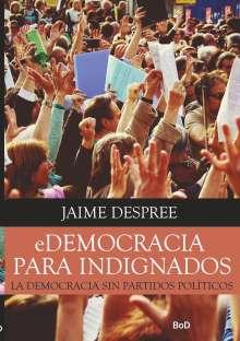 Jaime Despree: eDemocracia para indignados, Buch