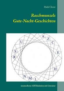 Maik Clever: Raschmunzels Gute-Nacht-Geschichten, Buch