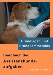 Katharina Küsters: Handbuch der Assistenzhundeaufgaben, Buch