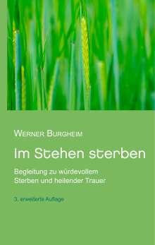 Werner Burgheim: Im Stehen sterben, Buch