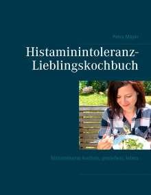 Petra Mayer: Histaminintoleranz-Lieblingskochbuch, Buch