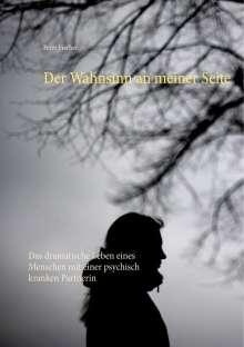 Peter Fischer: Der Wahnsinn an meiner Seite, Buch