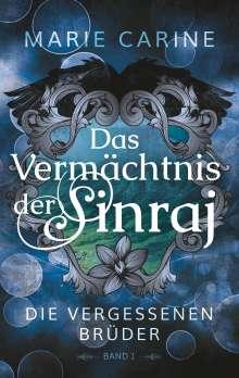 Marie Carine: Das Vermächtnis der Sinraj, Buch