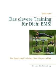 Silvia Hahn: Das clevere Training für Dich: BMS!, Buch