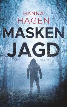 Hanna Hagen: Maskenjagd, Buch