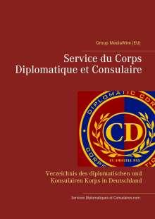 Heinz Duthel: Service du Corps Diplomatique et Consulaire, Buch