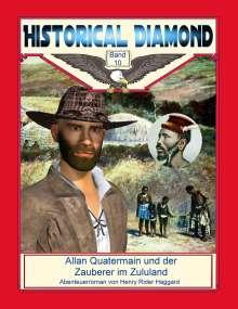 H. Rider Haggard: Allan Quatermain und der Zauberer im Zululand, Buch