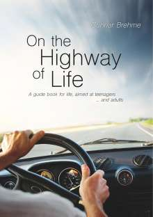 Gunnar Brehme: On the Highway of Life, Buch